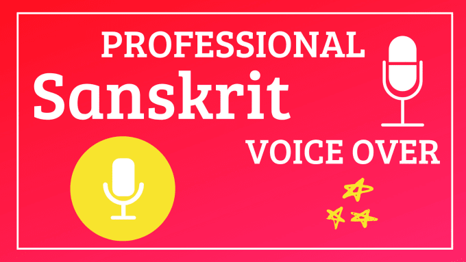 i-will-do-professional-voiceover-in-sanskrit-up-to-100-words-for-rs-500
